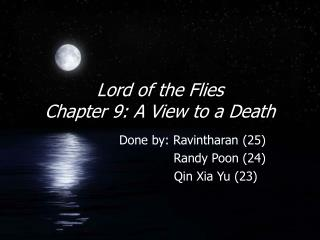 Lord of the Flies Chapter 9: A View to a Death