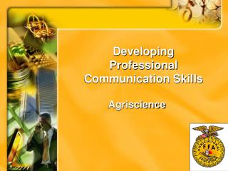 Developing Professional Communication Skills