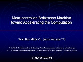 Meta-controlled Boltzmann Machine toward Accelerating the Computation