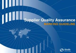Supplier Quality Assurance  MARKING GUIDELINE