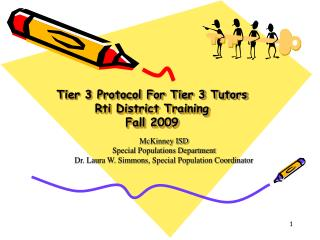 Tier 3 Protocol For Tier 3 Tutors Rti District Training Fall 2009