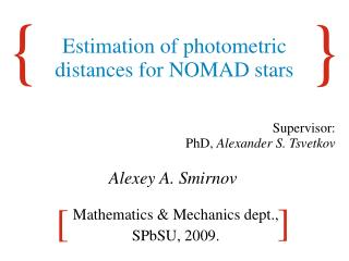 Estimation of photometric distances for NOMAD stars