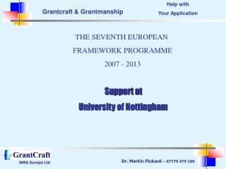 THE SEVENTH EUROPEAN  FRAMEWORK PROGRAMME 2007 - 2013