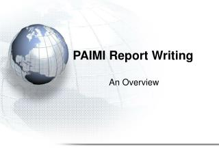 PAIMI Report Writing