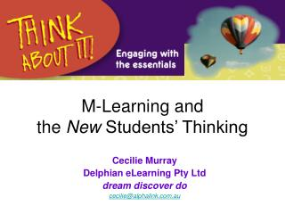 M-Learning and  the New Students  Thinking