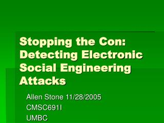 Stopping the Con: Detecting Electronic Social Engineering Attacks