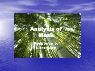 Analysis of           Mask Response to Literature