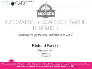AUTOMATING + SCALING KEYWORD RESEARCH