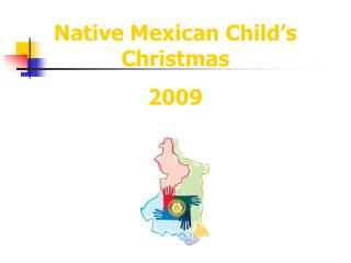 Native Mexican Child's Christmas 2009