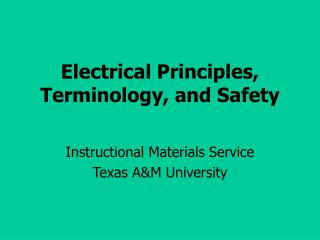 Electrical Principles, Terminology, and Safety