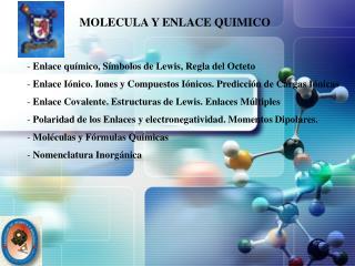 MOLECULA Y ENLACE QUIMICO