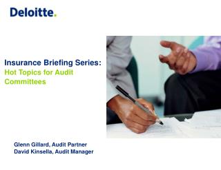 Insurance Briefing Series:  Hot Topics for Audit Committees