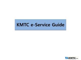 KMTC e-Service Guide