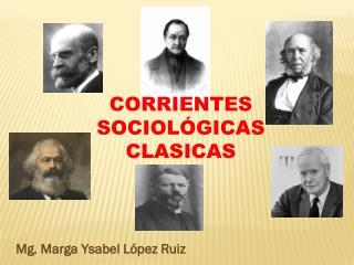 CORRIENTES SOCIOLÓGICAS CLASICAS