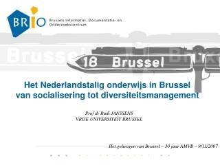 Het Nederlandstalig onderwijs in Brussel van socialisering tot diversiteitsmanagement