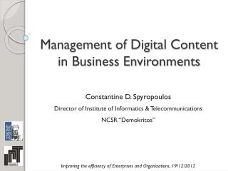 Management of Digital Content in Business Environments