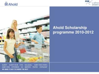 Ahold Scholarship programme 2010-2012
