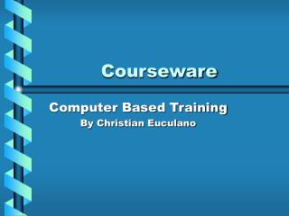 Courseware