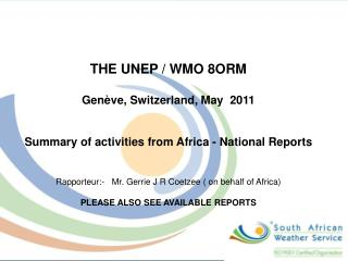 THE UNEP / WMO 8ORM Genève, Switzerland, May  2011