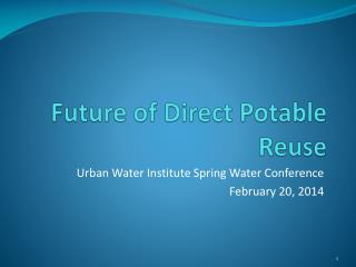 Future of Direct Potable Reuse
