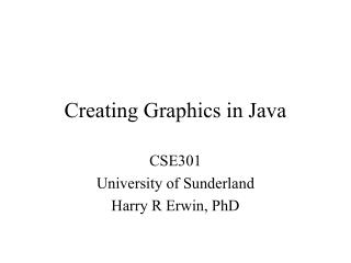 Creating Graphics in Java