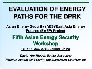 Evaluation Of Energy Paths For The DPRK by David von Hippel