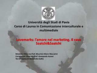 Università degli Studi di Pavia Corso di Laurea in Comunicazione interculturale e multimediale