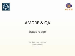 AMORE & QA