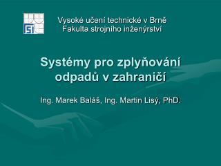 Systémy pro zplyňování odpadů v zahraničí