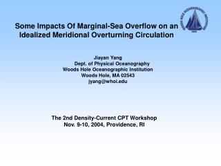 Some Impacts Of Marginal-Sea Overflow on an Idealized Meridional Overturning Circulation