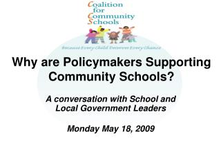 Why are Policymakers Supporting Community Schools?