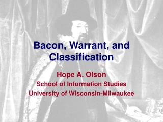 Bacon, Warrant, and Classification