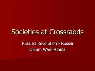 Societies at Crossraods
