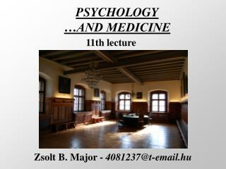 PSYCHOLOGY �AND MEDICINE