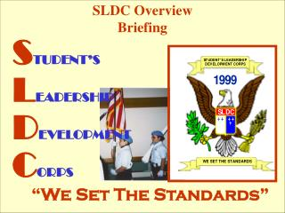 SLDC Overview Briefing
