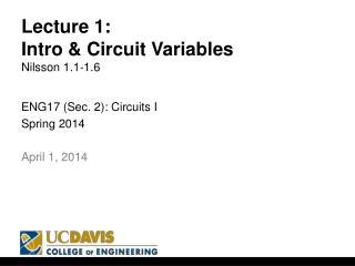 Lecture 1: Intro & Circuit Variables Nilsson 1.1-1.6
