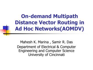 On-demand Multipath Distance Vector Routing in Ad Hoc Networks(AOMDV)