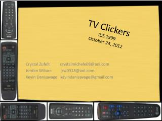 TV Clickers IDS 1999 October 24, 2012