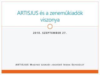 ARTISJUS és a zeneműkiadók viszonya