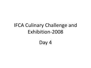 IFCA Culinary Challenge and Exhibition-2008