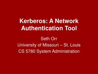 Kerberos: A Network Authentication Tool