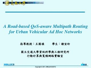 A Road-based QoS-aware Multipath Routing  for Urban Vehicular Ad Hoc Networks