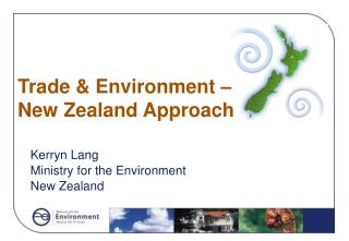 Trade & Environment –  New Zealand Approach