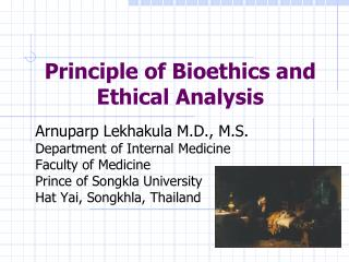 Principle of Bioethics and Ethical Analysis