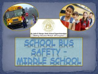 School Bus Safety –  Middle SCHOOL