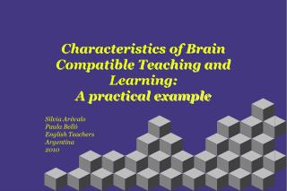 Characteristics of Brain Compatible Teaching and Learning: A practical example