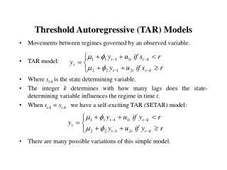 Threshold Autoregressive TAR Models
