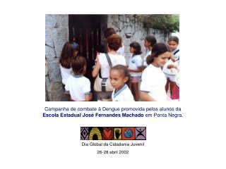 Dia Global da Cidadania Juvenil 26-28 abril 2002