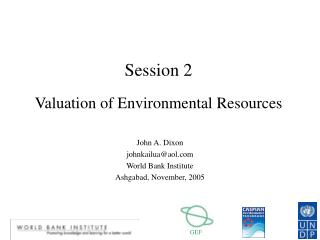 Session 2 Valuation of Environmental Resources