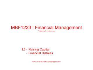 MBF1223 |  Financial  Management Prepared by  Dr Khairul Anuar